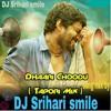 dhaari choodu 20k8 song mix by dj srihari smile