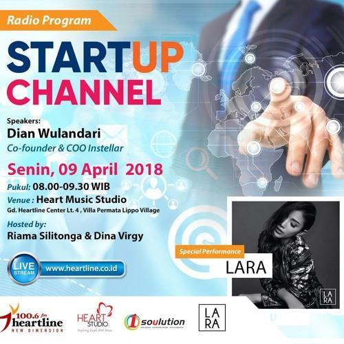 Startup Channel | Edisi 09 April 2018