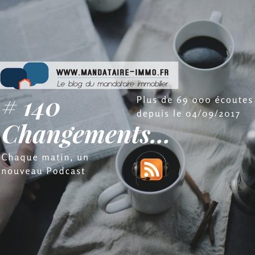 #140 Changements