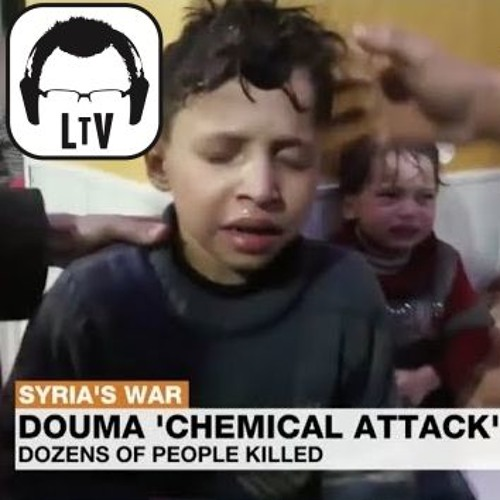 4.8.2018: Chemical Weapons Attack in Syria + Stock Market Crash
