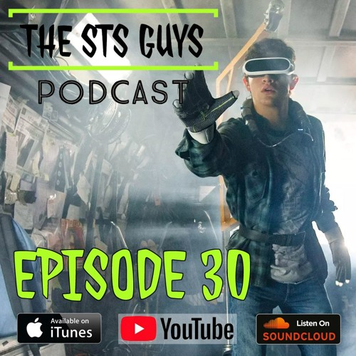 The STS Guys - Episode 30: Welcome to the OASIS