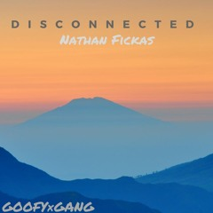 dIsCoNnEcTeD - Nathan Fickas (2018)
