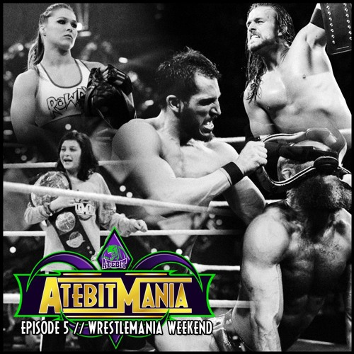 NXT Takeover + Wrestlemania 34 Review