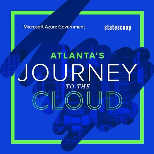 Atlanta moves to the cloud and preps for smart city tech, say Microsoft expert and city IT leaders