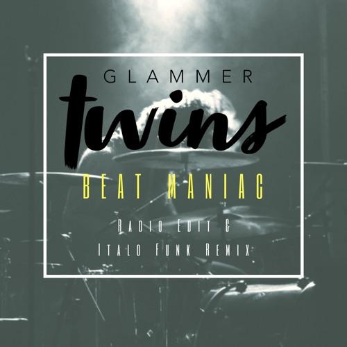 Glammer Twins - Beat Maniac