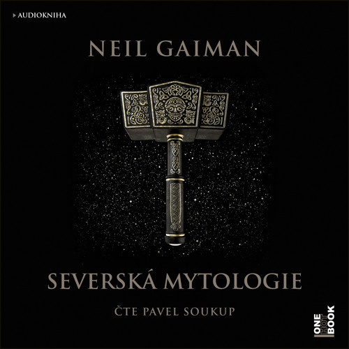 Neil Gaiman - Severská mytologie / čte Pavel Soukup - demo - OneHotBook