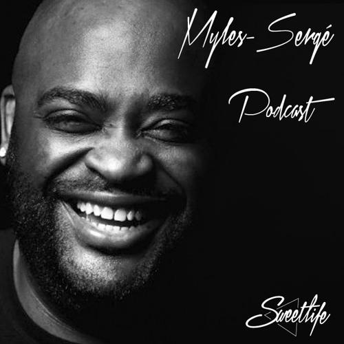 Podcast Sweetlife n°41 by Myles Sergé