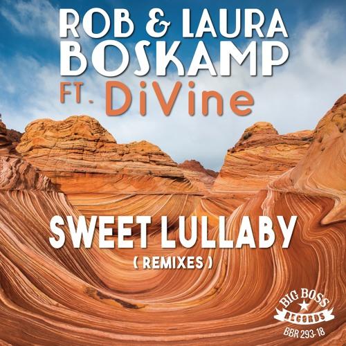 Rob & Laura Boskamp Ft. DiVine - Sweet Lullaby (SPRKZ Remix)