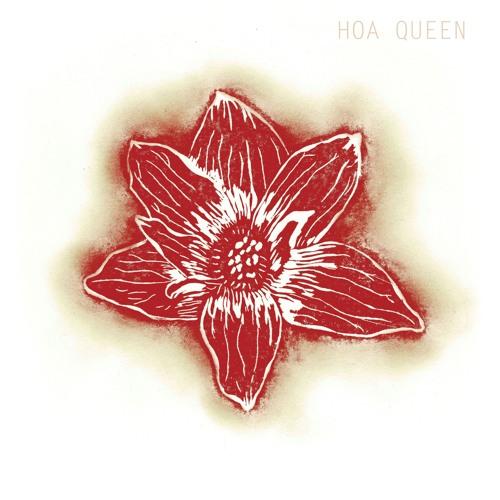 Hoa Queen - Hoa Queen - 06 - June
