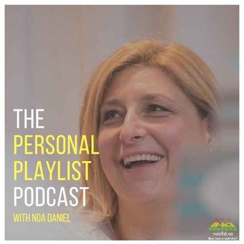 Personal Playlist Podcast With Noa Daniel - David Michael Slater