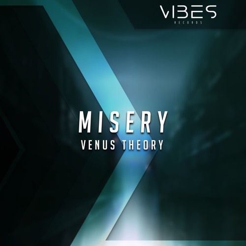 Venus Theory - Misery [Vibes Release]