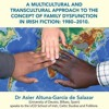 Family Dysfunction in Irish Literature 1980-2010 - Dr Asier Altuna-García de Salazar