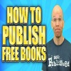 How To Publish A Book For Free On Amazon Aka Permafree Books