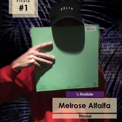 Demi - Finale #1 - Melrose Alfalfa | Le Lab Festival 2018