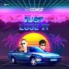 Coast - Just Lose It (Remix)