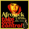 Afrojack - Take Over Control (Chael Remix) ft. Eva Simons [FREE DOWNLOAD]