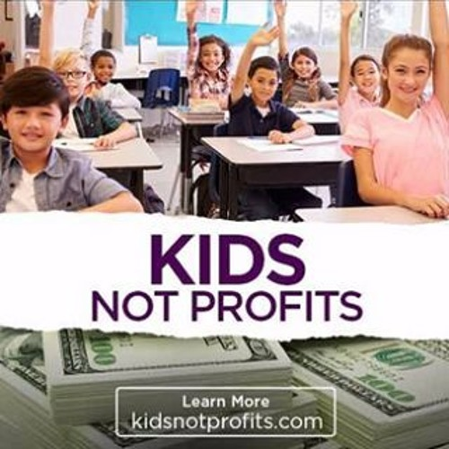 #KidsNotProfits English 2018