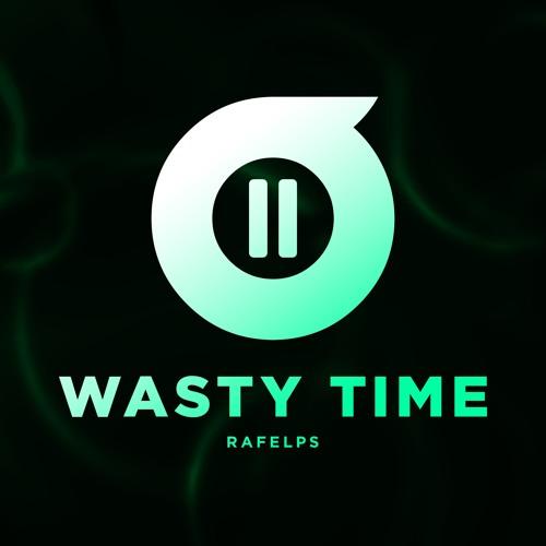 RaFelps - Wasty Time (Original Mix)