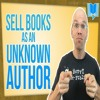 How To Sell More Books As An Unknown Author On Amazon