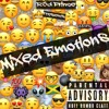 Mixed Emotions -