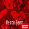 Death Beam (prod. by AugustMoon)