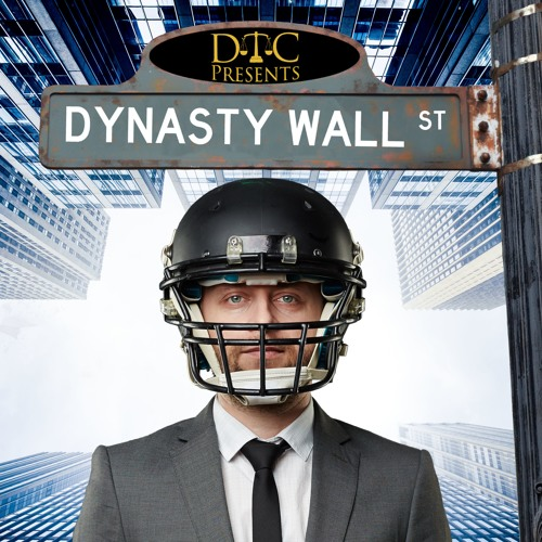 DTC's Dynasty Wall Street Episode 5