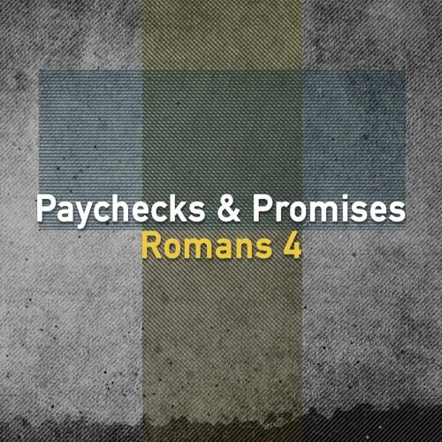 Paychecks & Promises