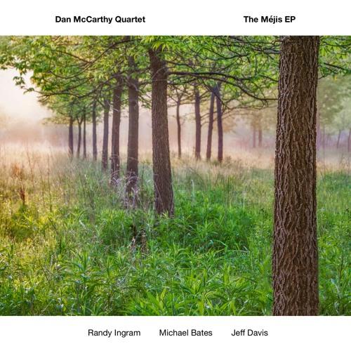 Dan McCarthy Quartet The Méjis EP