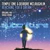 Temple One feat. Deirdre McLaughlin - Reaching For A Dream (Shugz Remix) (Subculture)