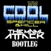 Spencer And Hill & Afrojack - Cool (The MNML Attack Bootleg) / FREE DOWNLOAD
