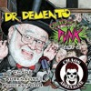CAPC 004 - Dr. Demento Covered In Punk - Part 2