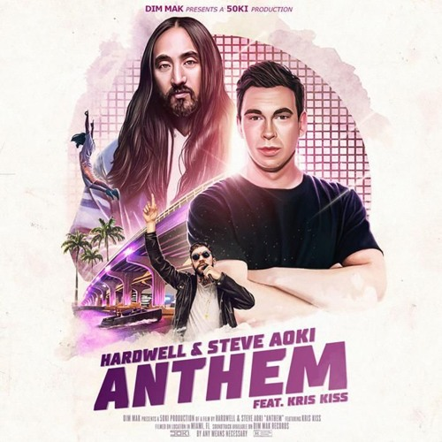 Hardwell & Steve Aoki - Anthem (feat  Kris Kiss) (FREE DOWNLOAD