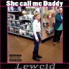 She call me daddy
