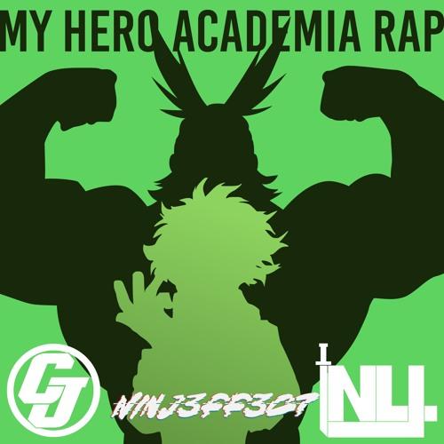 MY HERO ACADEMIA DUBSTEP RAP (prod. Ninj3ff3c7 & Cloudjumper)