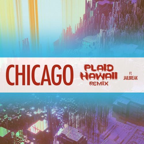 Win and Woo x Bryce Fox -  Chicago (Plaid Hawaii Remix ft. jailbreak)