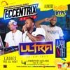 Ultra Sundays ft. Karim Hype + Eccentrix (04.08.18)