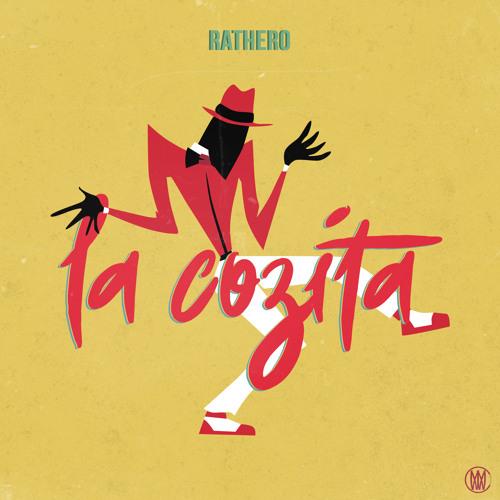 Rathero - La Cosita [Worldwide Exclusive]
