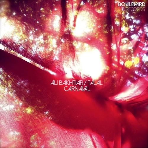 PREMIERE: Ali Bakhtiar - Carnaval (Talal Remix) [Boulevard Records]