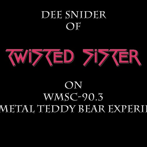 Dee Snider of Twisted Sister/Rocktopia on The Metal Teddy Bear Experience