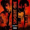 Bad Bridges (PROD. WAV3POP) mp3