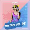 Mixtape Vol. 03