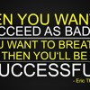 Eric Thomas Succeed As Bad As You Want To Breath
