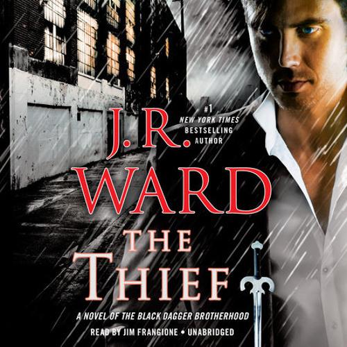 The Thief by J.R. Ward, read by Jim Frangione