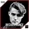 Redcast XVIII - Recouvrance