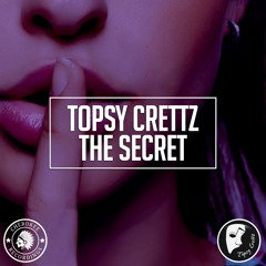 Topsy Crettz - The Secret (Original Mix)