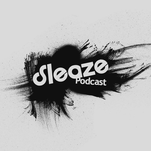 Progression - Sleaze Podcast 090