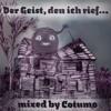 Cotumo - Der Geist, den ich rief... (2008)