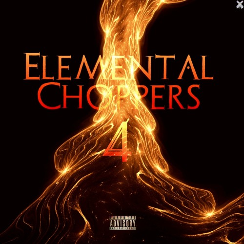 Elemental Choppers 4 {Prod. Retnik Beats}