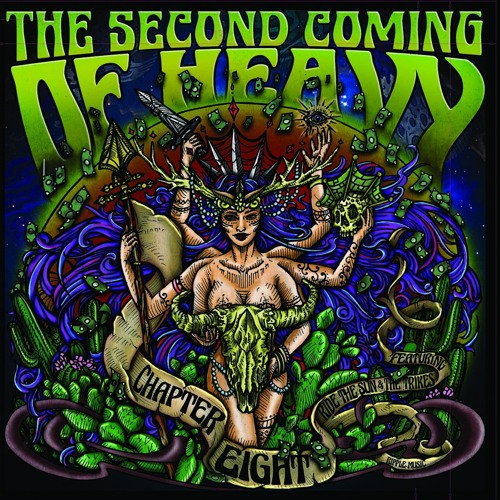 Ripple Music Presents... The Second Coming of Heavy; Chapter VIII
