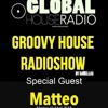 @GROOVY HOUSE RADIOSHOW @MATTEO